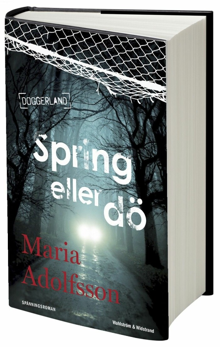 Spring eller dö av Maria Adolfsson