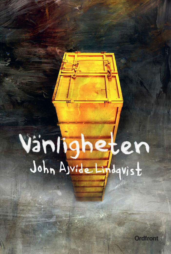 Vänligheten av John Ajvide Lindqvist.
