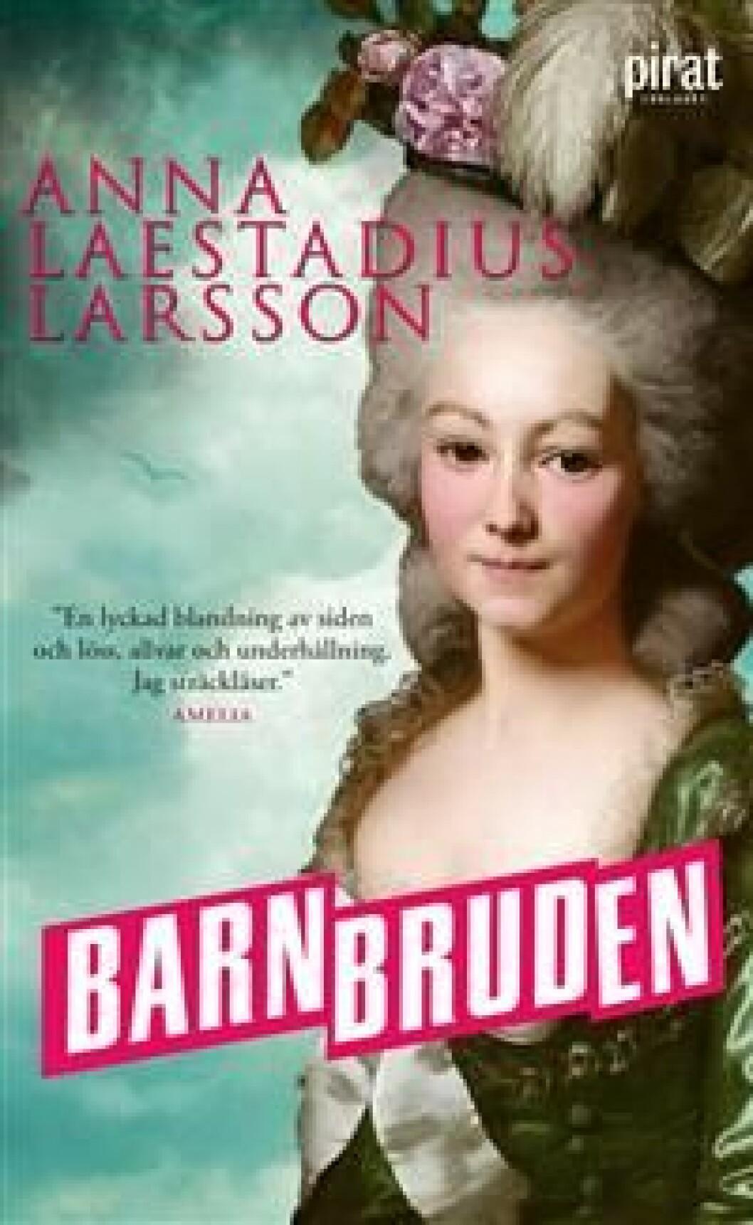 En bild på bokomslaget till romanen Barnbruden (Anna Laestadius Larsson).