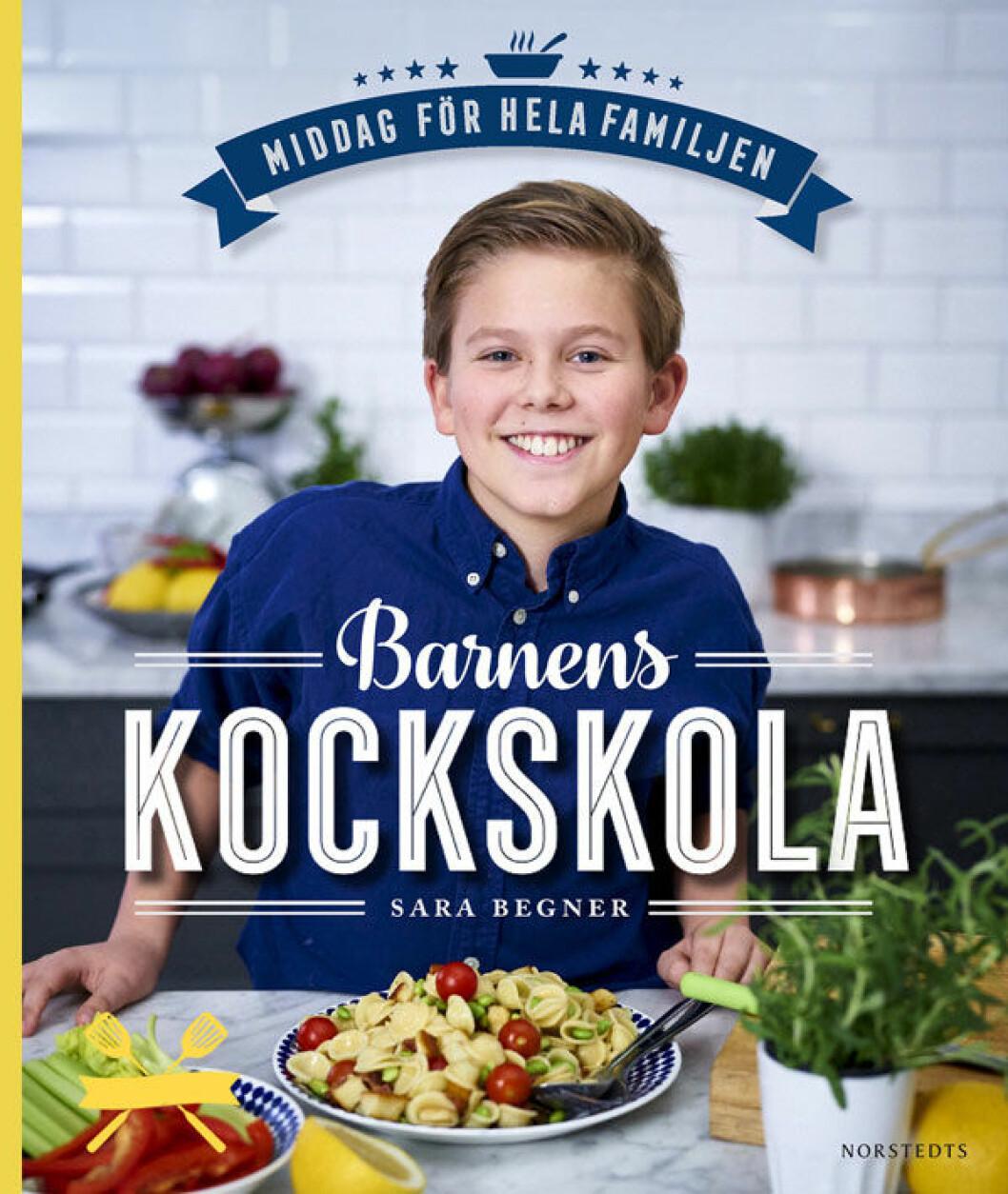 Kokboken Barnens kockskola av Sara Begner.