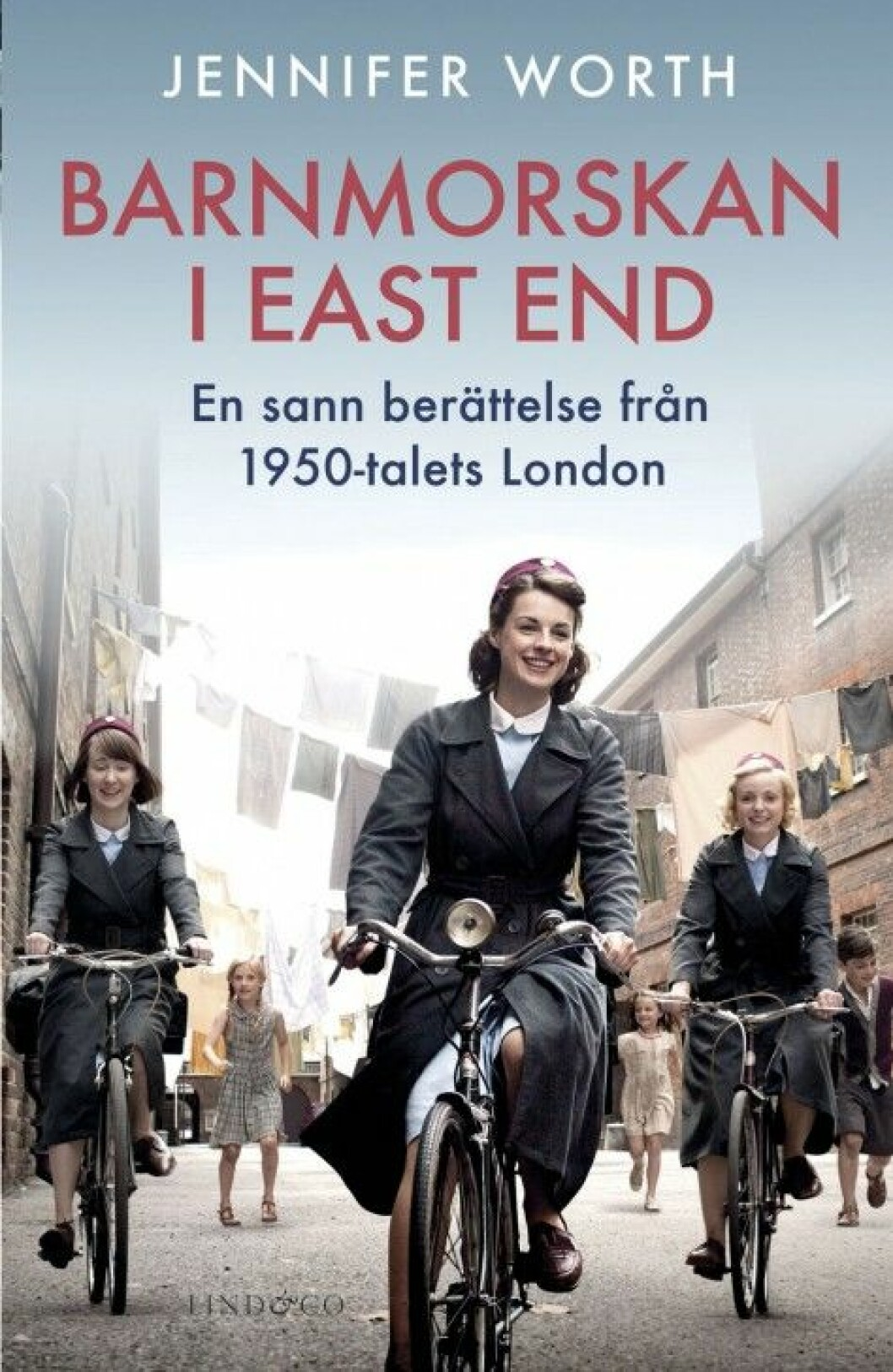 Barnmorskan i East End av Jennifer Worth (Lind & Co).