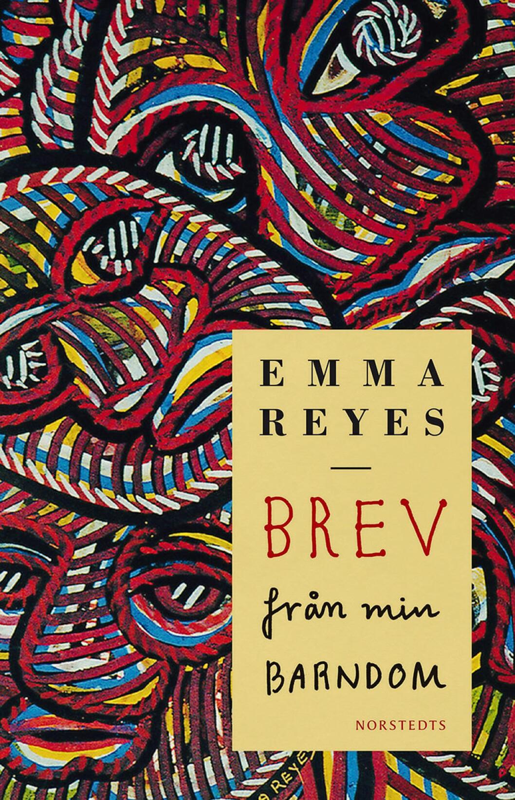 Brev från min barndom Emma Reyes