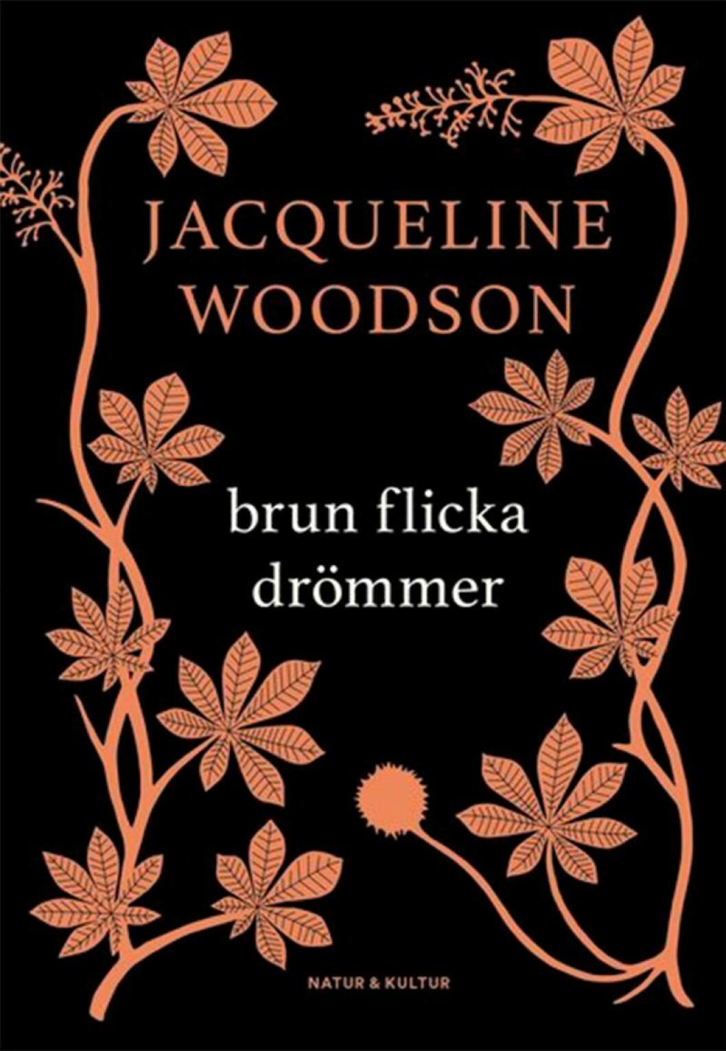Bokomslag till Brun flicka drömmer, Illustration av oranga växter som reser sig.