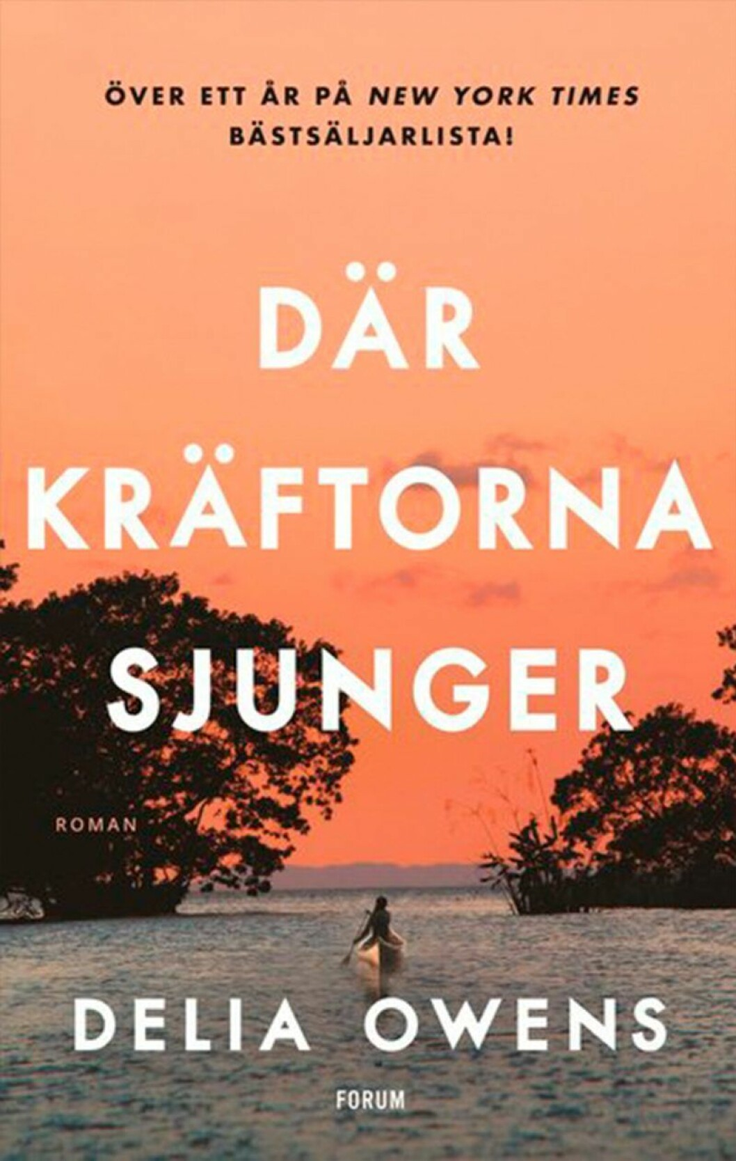 Bokomslag till Där kräftorna sjunger, en kvinna paddlar i en båt.