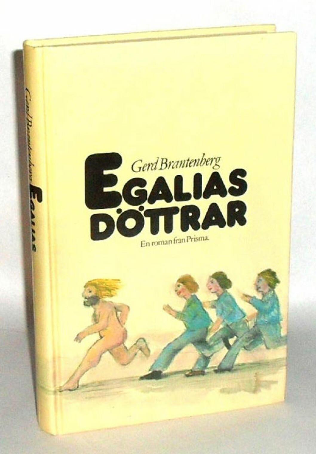 Egalias döttrar, en dystopisk bok av Gerd Brantenberg.