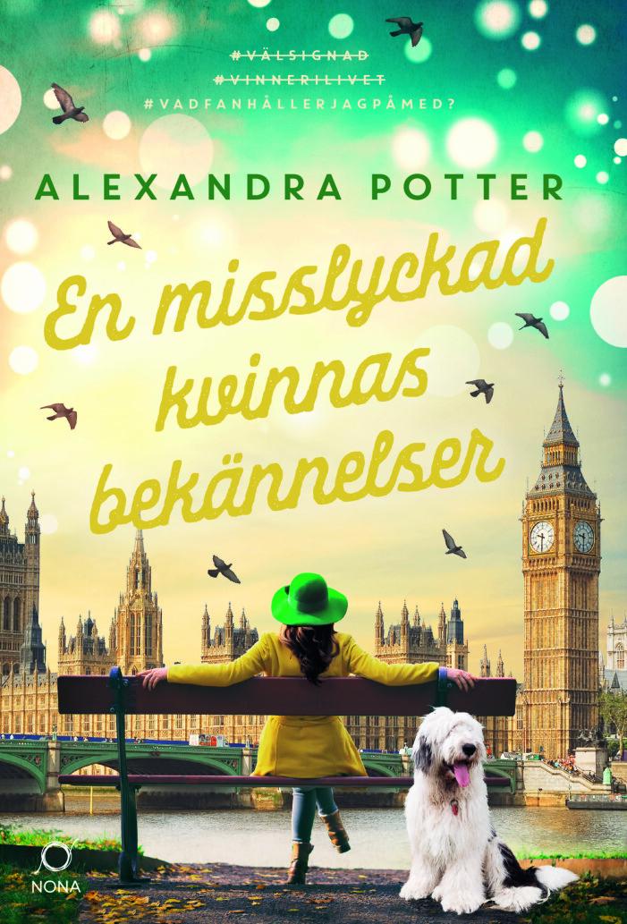 En misslyckad kvinnas bekännelser, Alexandra Potter (Nona)