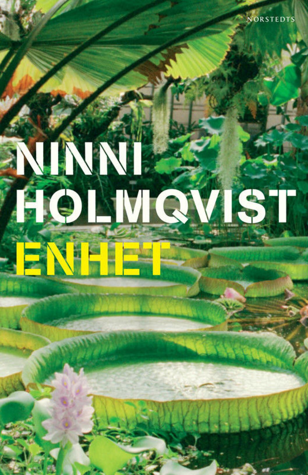 Enhet, en dystopisk bok av Ninni Holmqvist.