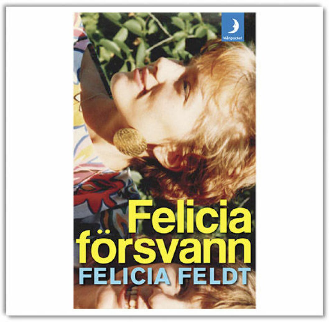 Felicia försvann, Felicia Feldt (Månpocket 2012)