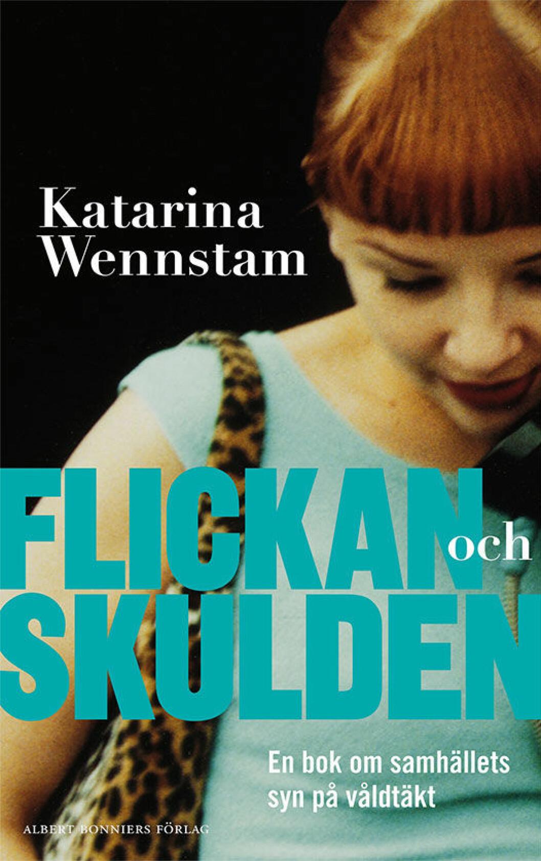 Flickan och skulden av Katarina Wennstam.