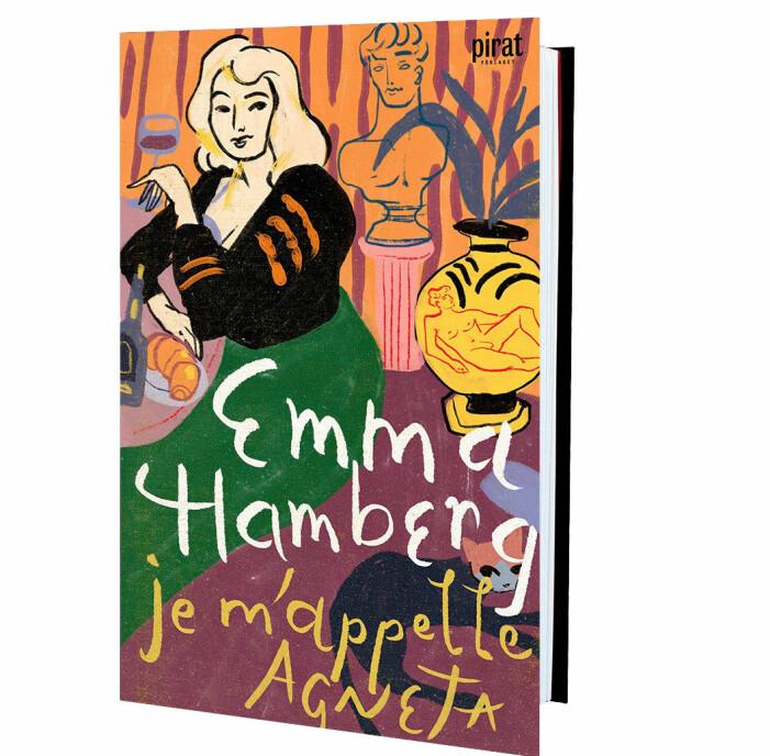 Emma Hamberg, Je m'appelle Agneta