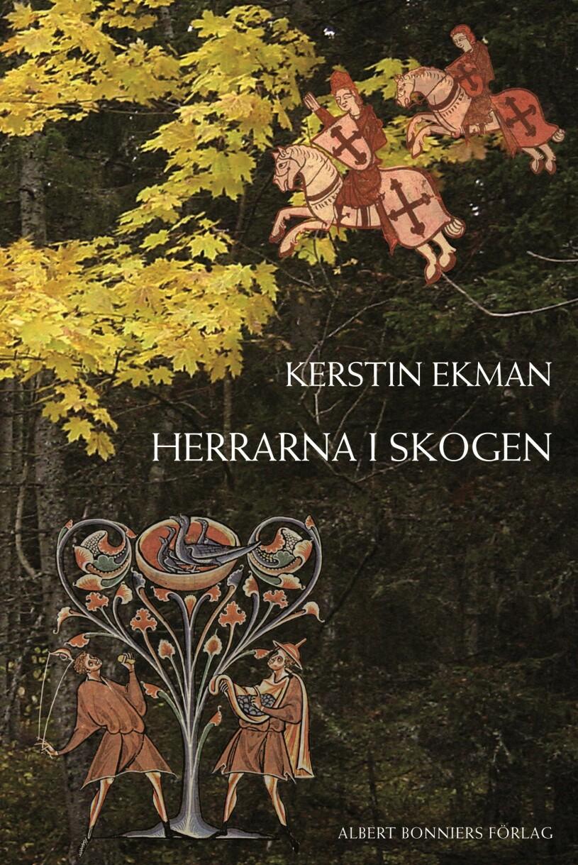 Herrarna i skogen av Kerstin Ekman