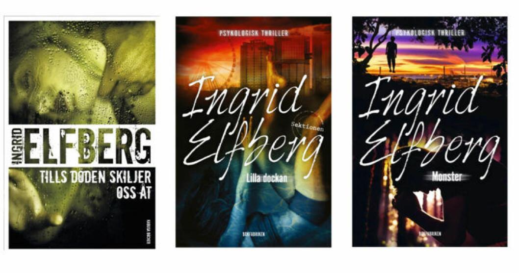Tre av Ingrid Elfbergs böcker om destruktiva relationer och starka kvinnor.