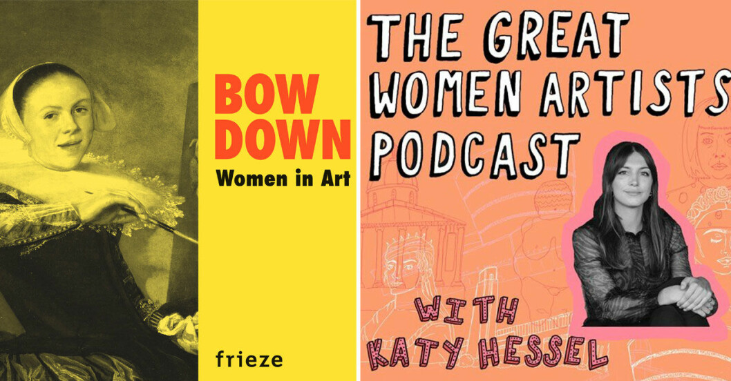Konstpoddarna Bow down Woman in art och The Great women artists podcast