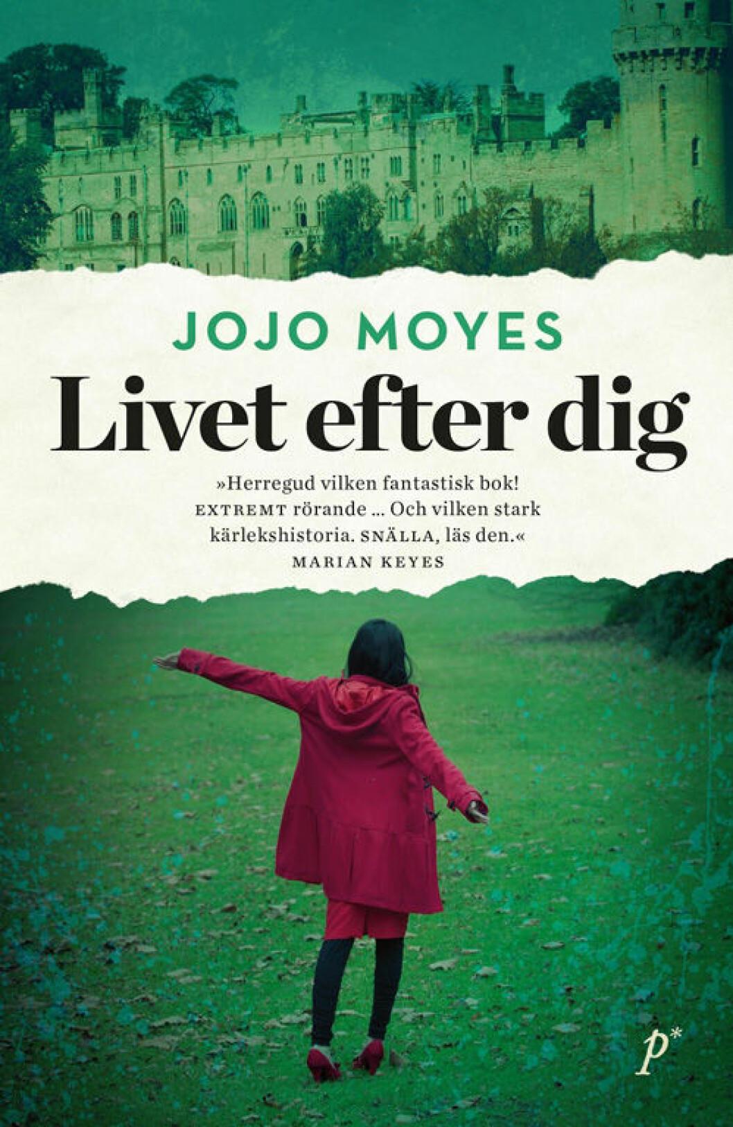 Livet efter dig av Jojo Moyes.