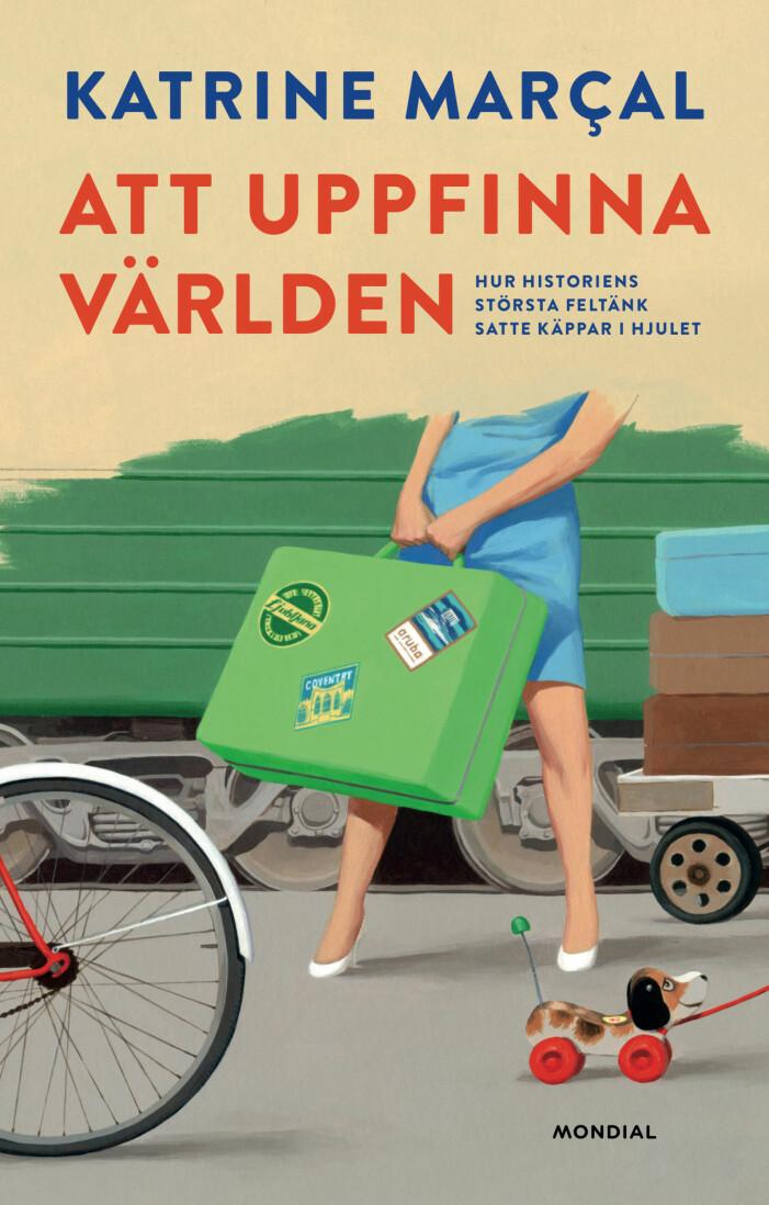 Att uppfinna världen, Katrine Marçal, samtidsanalys (Mondial)