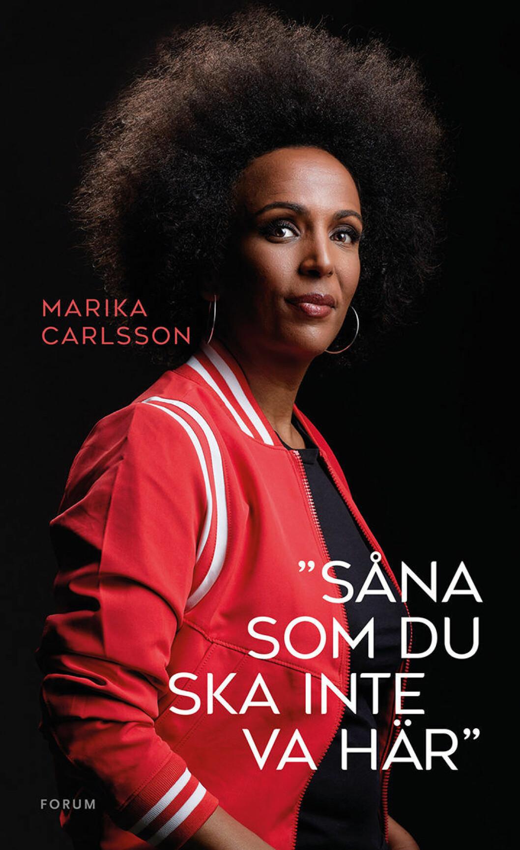 Såna som du ska inte va här Marika Carlsson