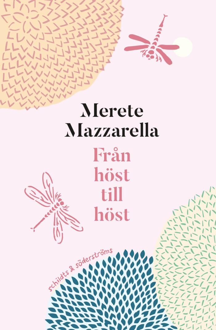 Merete Mazzarella Från höst till höst