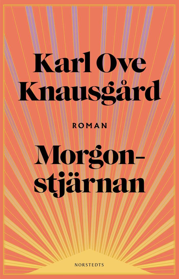 Morgonstjärnan av Karl Ove Knausgård.