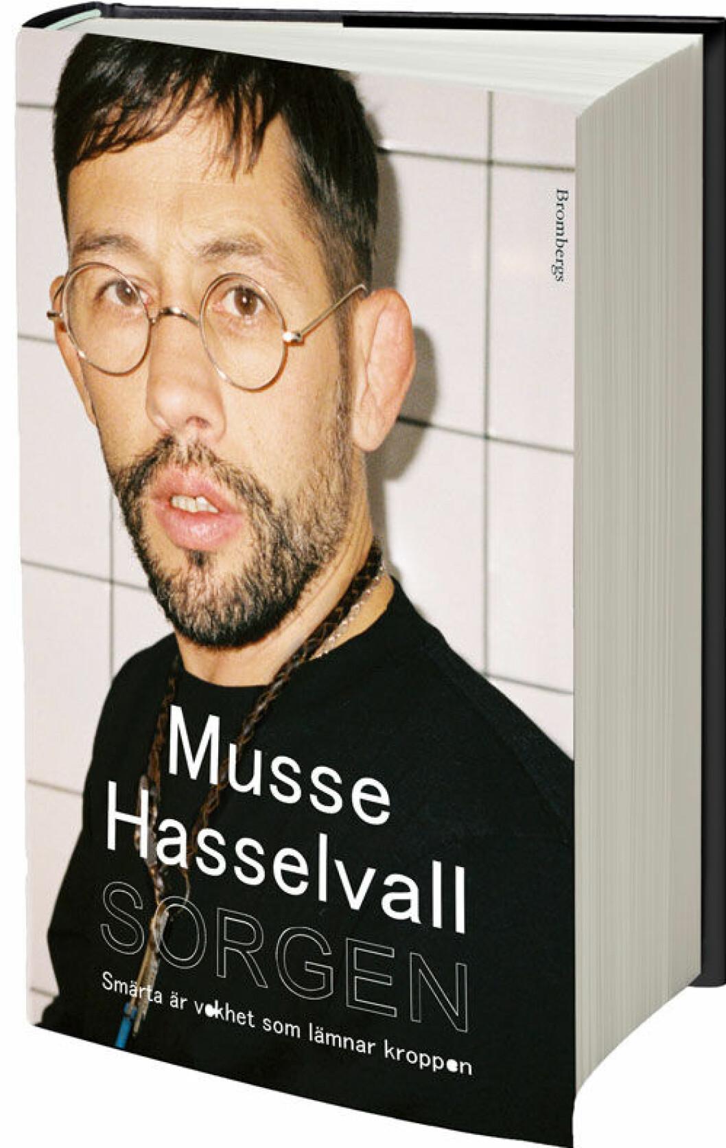 Musse Hasselvalls bok Sorgen.