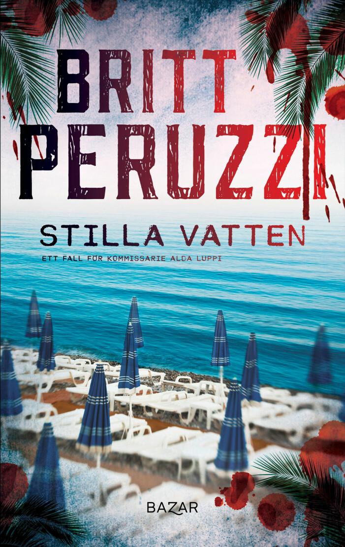 Stilla vatten, Britt Peruzzi, kriminalroman (Bazar)