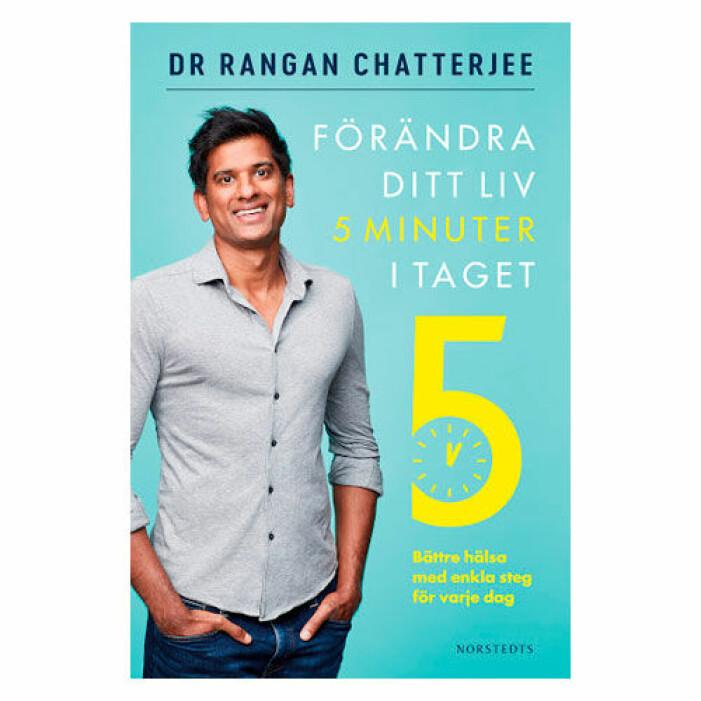 Rangan Chatterjee förändra ditt liv 5 minuter i taget