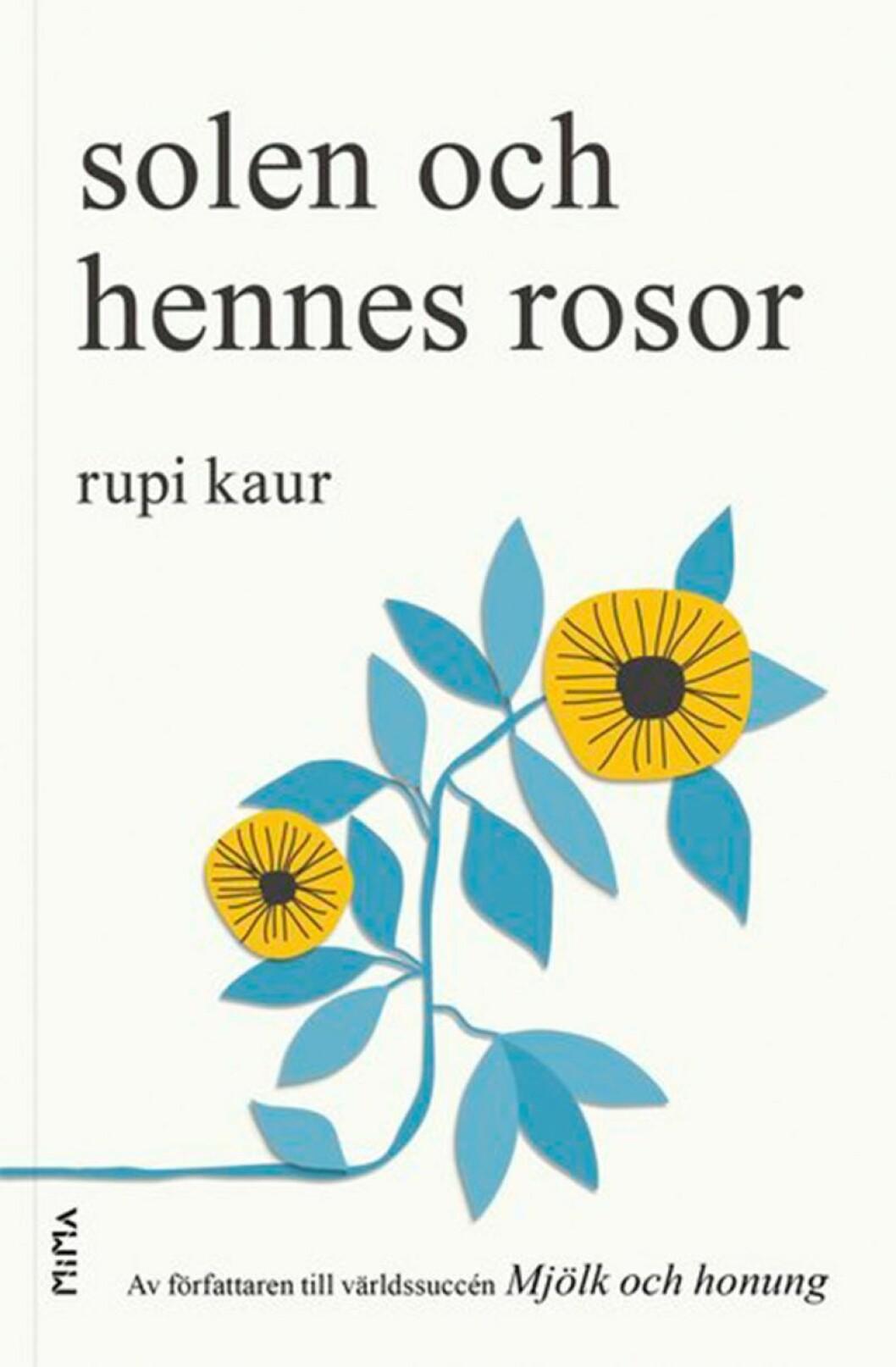 Bokomslag till Solen och hennes rosor, en blå och gul tecknad blomma.