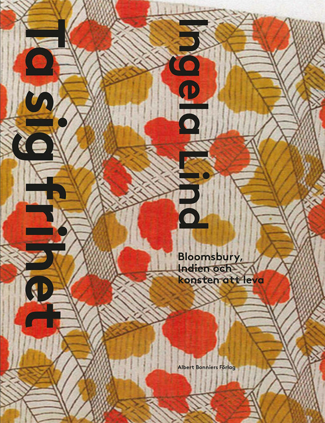 Ingela Linds bok Ta sig frihet