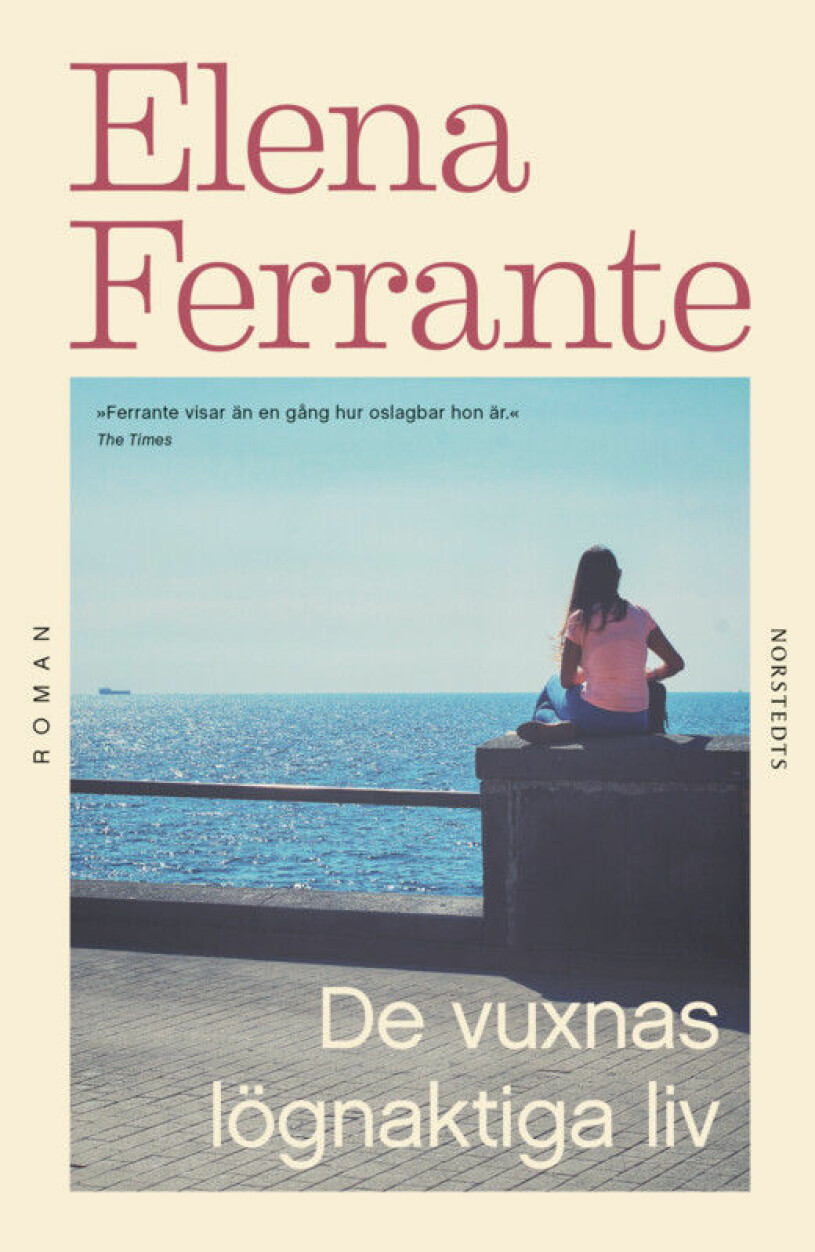 De vuxnas lögnaktiga liv Elena Ferrante